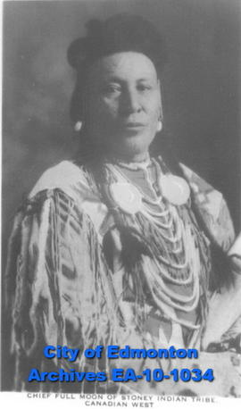 Chief Full Moon of Stoney Indian Tribe, Canadian West