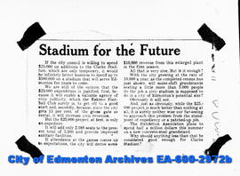 "Negative copies of news articles.  ""Stadium for the Future"""