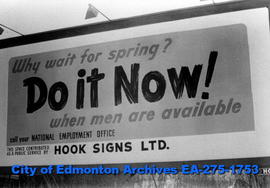 "Sign - National Employment Office ""Why Wait for Spring?..."""