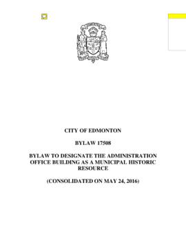 Bylaw 17508 - Bylaw to Designate the Administration Office Building as a Municipal Historic Resource