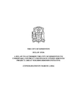 Bylaw 15156 - A Bylaw to Authorize the City of Edmonton to Undertake, Construct and Finance Citiz...