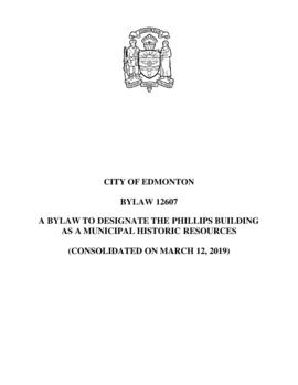 Bylaw 12607 - A Bylaw to Designate the Phillips Building as a Municipal Historic Resource