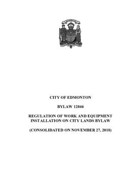 Bylaw 12846 - Regulation of Work and Equipment Installation on City Lands Bylaw