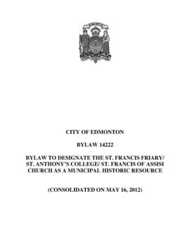 Bylaw 14222 - Bylaw to Designate the St. Francis Friary/ St. Anthony's College/ St. Francis of As...
